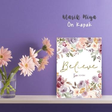 Floral Believe